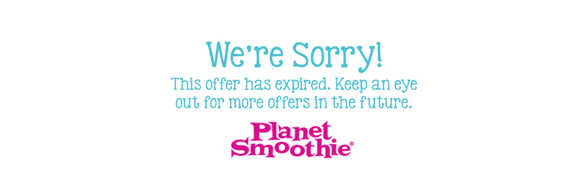 FREE Size Upgrade on any smoothie 16oz or larger. Valid only at participating locations and while supplies last. Must present & surrender coupon at time of order or present to cashier on a mobile device. Limit one coupon per person. Coupon valid for one-t